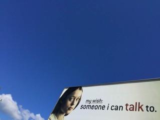 My wish, someone I can talk to